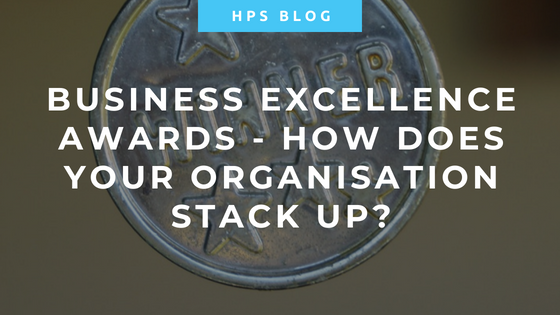 Business Excellence Awards - How does your organisation stack up