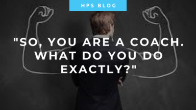 So you're a coach - what do you do exactly