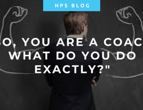So, you are a Coach. What do you do exactly?