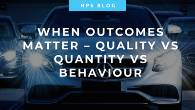 When Outcomes Matter – Quality vs Quantity vs Behaviour